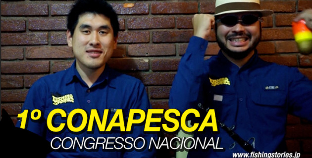 Fishing Stories no CONAPESCA (1º Congresso Nacional e Online da Pesca)